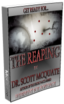 The Reaping by Dr. Scott McQuate