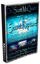The Secret Rapture by Dr. Scott McQuate